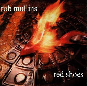 Rob Mullins Red Shoes album