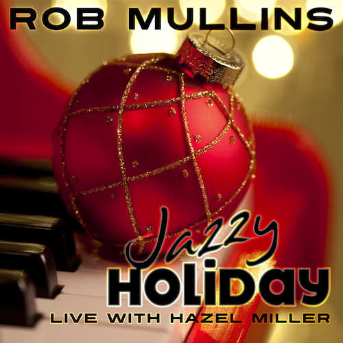 Holiday Music from Rob Mullins